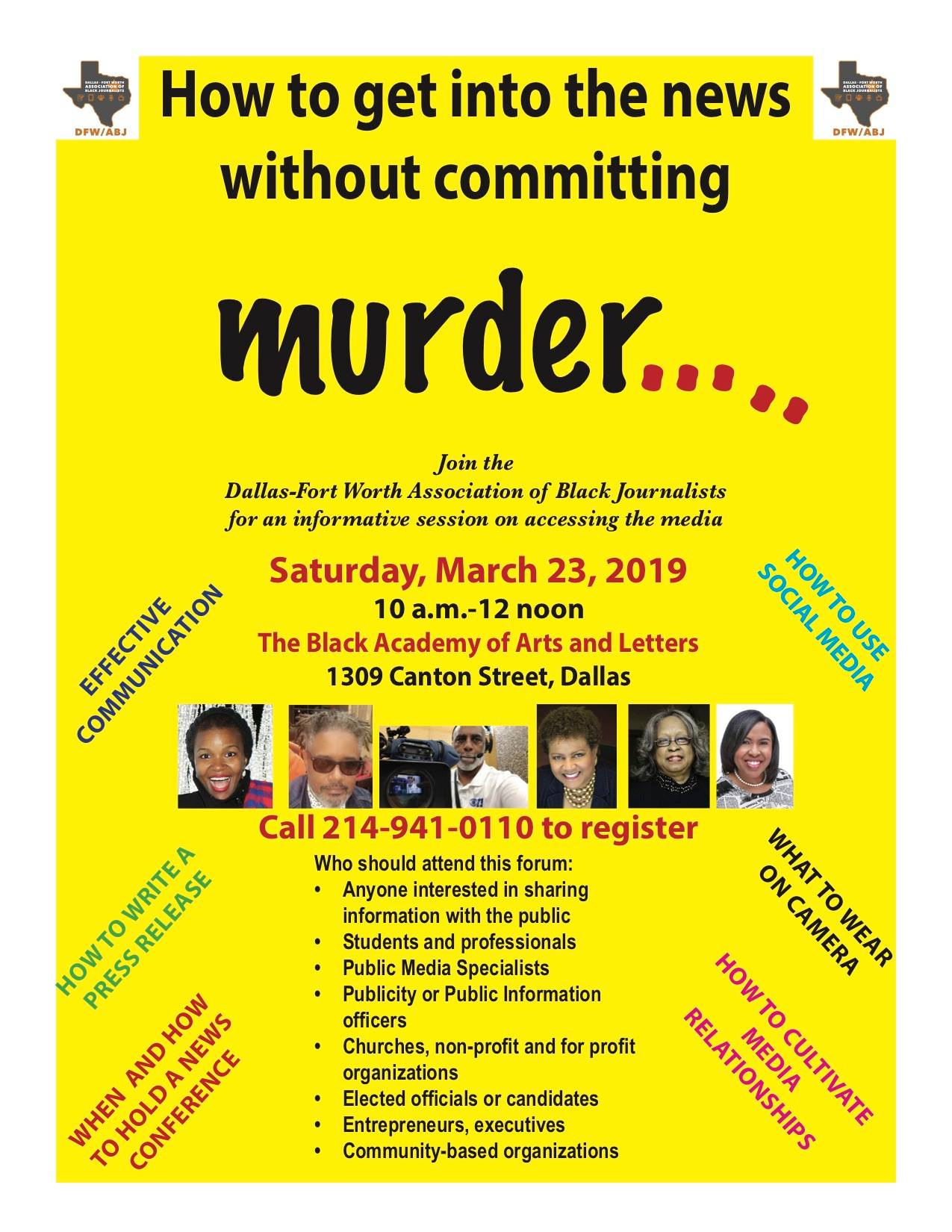 How to Get Into the News Without Committing Murder…a DFW-ABJ Event: March 23, 2019