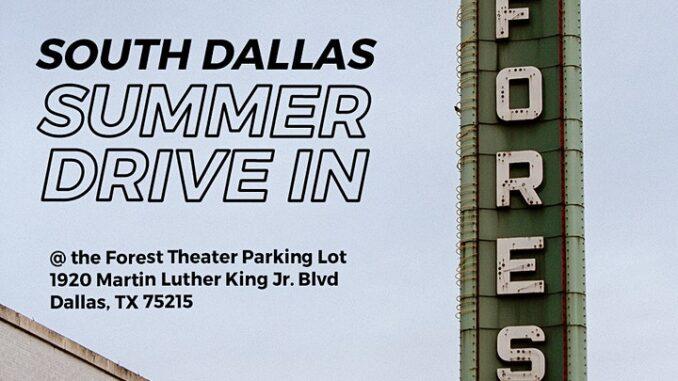 South Dallas Summer Drive-In