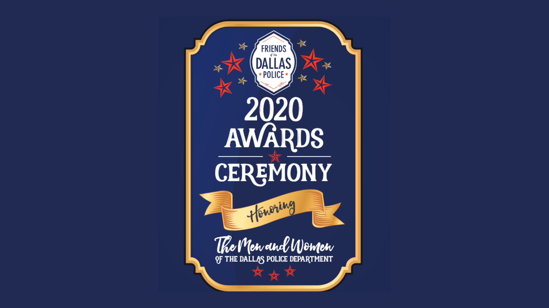 Friends of Dallas Police Awards Ceremony Honors 224 Outstanding DPD Officers and Employees Via Virtual Live Stream Event